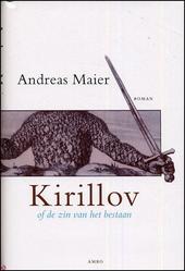 Kirillov, of De zin van het bestaan