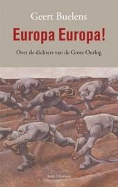 Europa Europa! : over de dichters van de Grote Oorlog