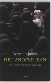 Het andere Iran : van de revolutie tot vandaag
