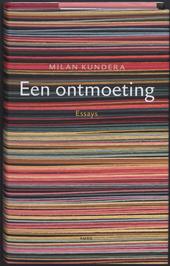 Een ontmoeting : essays