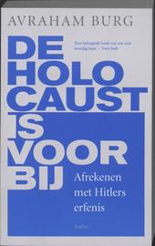 De Holocaust is voorbij : afrekenen met Hitlers erfenis