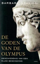De goden van de Olympus : geschiedenis van een rijke beschaving