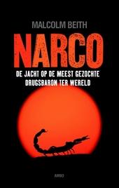 Narco : de jacht op de meest gezochte drugsbaron ter wereld