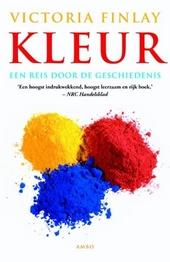 Kleur : een reis door de geschiedenis