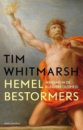 Hemelbestormers : atheïsme in de klassieke oudheid