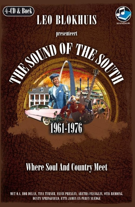 The sound of the south 1961-1976 : where soul and country meet