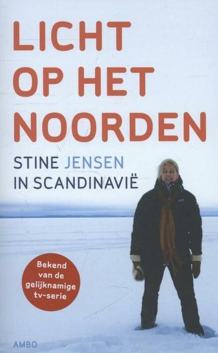 Licht op het Noorden : Stine in Scandinavië