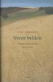 Verre velden : essays en excursies 1995-2012