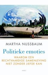 Politieke emoties : waarom een rechtvaardige samenleving niet zonder liefde kan