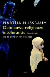 De nieuwe religieuze intolerantie : een uitweg uit de politiek van de angst