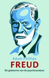 Freud : de geboorte van de psychoanalyticus