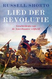 Lied der revolutie : geschiedenis van de Amerikaanse vrijheid