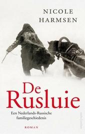 De Rusluie : een Nederlands-Russische familiegeschiedenis