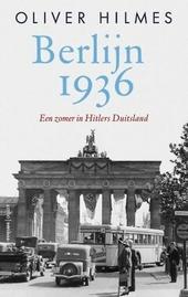 Berlijn 1936 : een zomer in Hitlers Duitsland