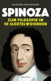 Spinoza : zijn filosofie in 50 sleutelwoorden