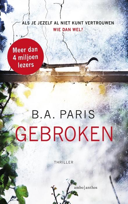 Leestip foto van: Gebroken / BA Paris | Een boek van B.A. Paris