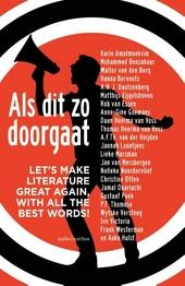 Als dit zo doorgaat : let's make literature great again, with all the best words!