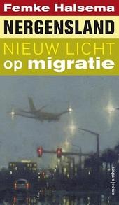Nergensland : nieuw licht op migratie