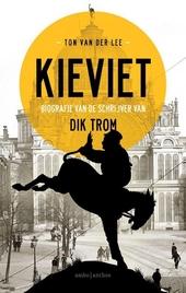 Kieviet : biografie van de schrijver van Dik Trom