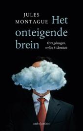 Het onteigende brein : over geheugen, verlies & identiteit