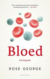 Bloed : een biografie