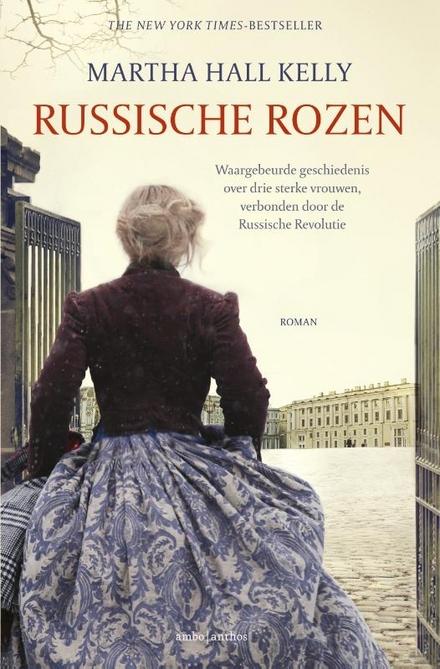 Russische rozen - Waargebeurd, historisch