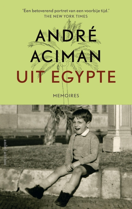 Uit Egypte : memoires