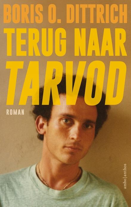 Terug naar Tarvod : Boris O. Dittrich - een gebalanceerde afwisseling van emoties en sensaties