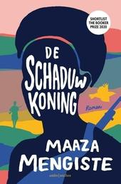 De schaduwkoning : een roman