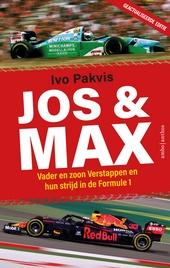 Jos & Max : vader en zoon Verstappen en hun strijd in de Formule 1