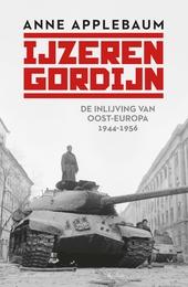IJzeren gordijn : de inlijving van Oost-Europa, 1944-1956