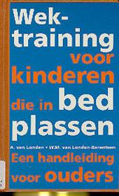Wek-training voor kinderen die in bed plassen : een handleiding voor ouders