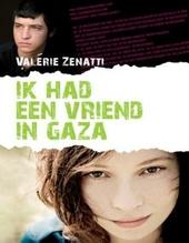 Ik had een vriend in Gaza