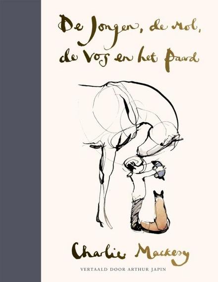 De jongen, de mol, de vos en het paard - Een boek voor 8- en 80-jarigen