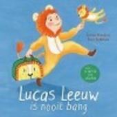 Lucas Leeuw is nooit bang : voor de eerste keer logeren