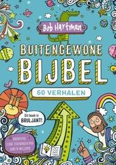 Buitengewone bijbel : 60 verhalen