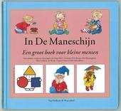 In de maneschijn : een groot boek voor kleine mensen