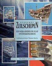 Beroemde zeilschepen : een kijk-onder-de-flap ontdekkingsreis