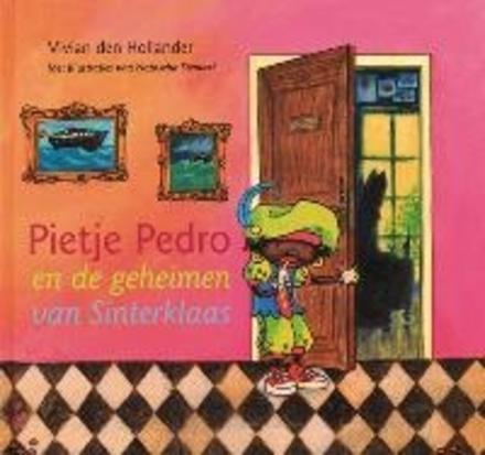 Pietje Pedro en de geheimen van Sinterklaas