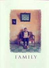 Family : a celebration of humanity