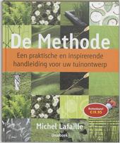 De methode : een praktische en inspirerende handleiding voor uw tuinontwerp