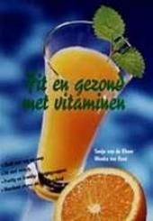 Fit en gezond met vitaminen