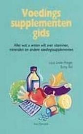 Voedingssupplementengids : alles wat u wilt weten over vitaminen, mineralen en andere voedingssupplementen