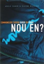 Nou en? : communicatie tussen ouder en puber