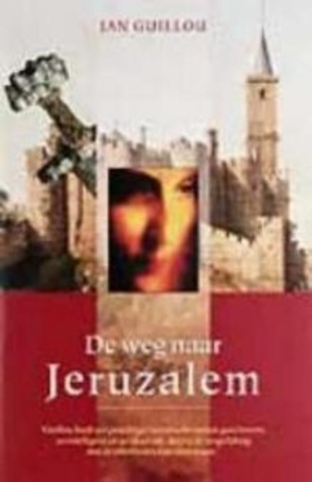 De weg naar Jeruzalem