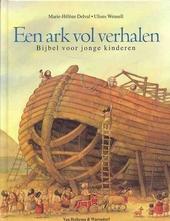 Een ark vol verhalen : bijbel voor jonge kinderen