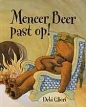 Meneer Beer past op !
