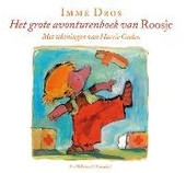 Het grote avonturenboek van Roosje