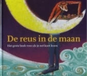De reus in de maan : het grote boek voor als je net kunt lezen