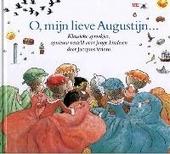 O, mijn lieve Augustijn ... : klassieke sprookjes, opnieuw verteld voor jonge kinderen